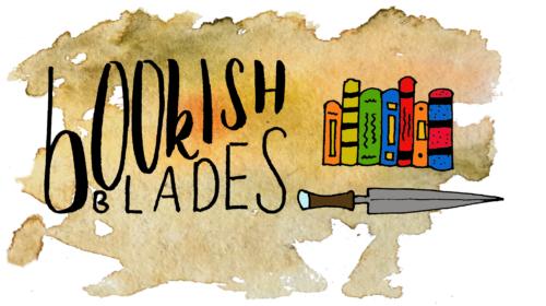Bookish Blades